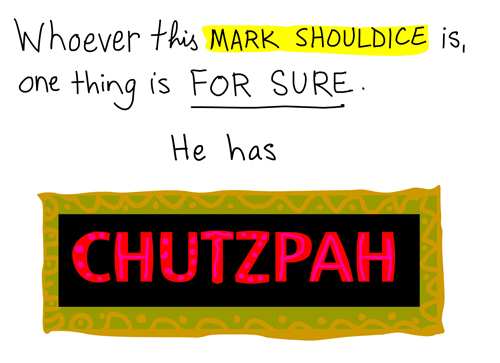 mark shouldice has chutzpah