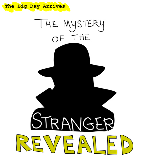 stranger revealed