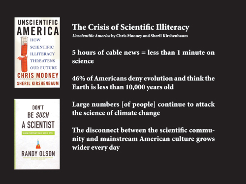 Franke talked about the crisis in science illiteracy and cited two books as reference