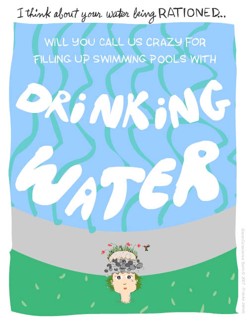 Will You Call Us Crazy For Filling Up Swimming Pools With Drinking Water Franke James