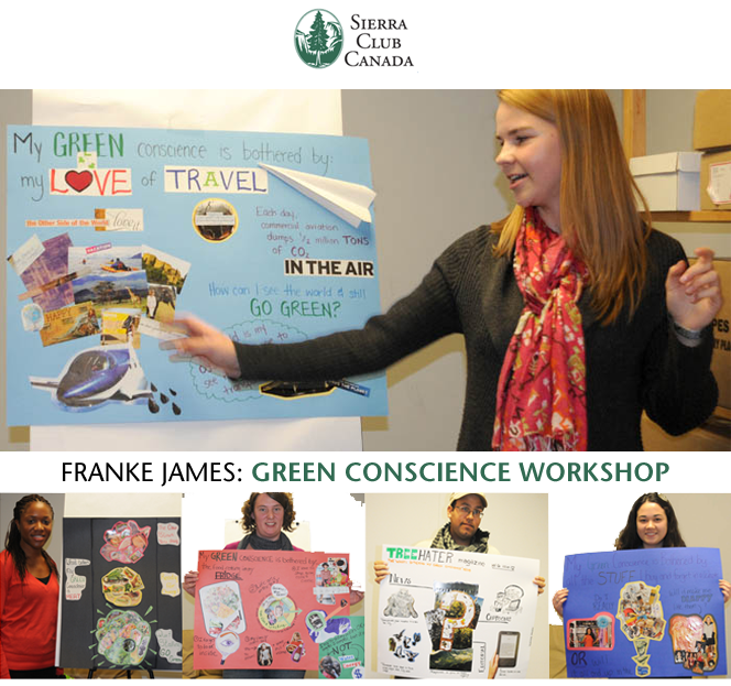 Franke James green conscience workshop at Sierra Club Canada