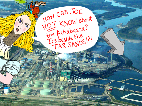 How Can Joe Not Know Photo-Illustration features Alice illustration by Franke James with photo of Suncor upgrader complex adjacent to the Athabasca River 2002 Chris Evans, Pembina Institute