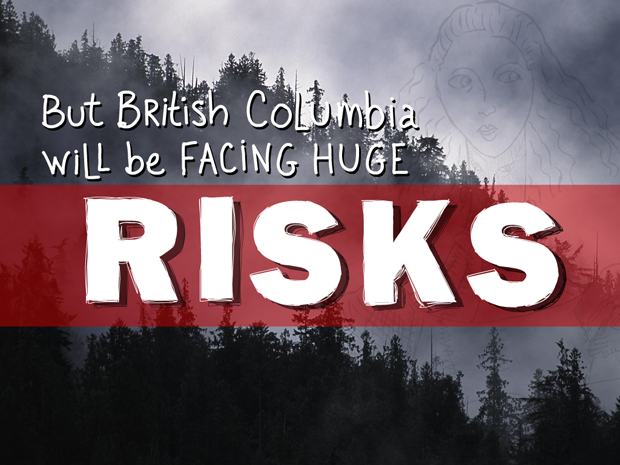 But B.C. will be facing huge risks; type illustration by Franke James, photo of Great Bear Rainforest Fog by Ian McAllister, Pacific Wild