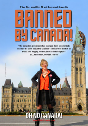 Banned by Canada! A True Story about Dirty Oil and Government Censorship