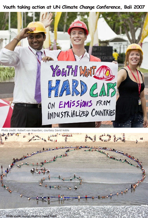 Hard Caps photo credit: Robert van Waarden; Act Now Photo credit: Avaaz; both images courtesy David Noble;