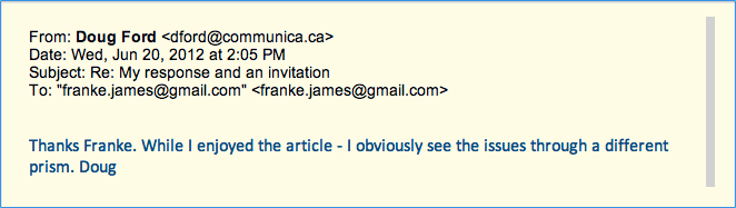 On Wed, Jun 20, 2012 at 2:05 PM, Doug Ford wrote: Thanks Franke. While I enjoyed the article - I obviously see the issues through a different prism. Doug