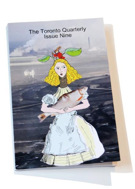 The Toronto Quarterly Issue Nine with Alice in Hell cover by Franke James