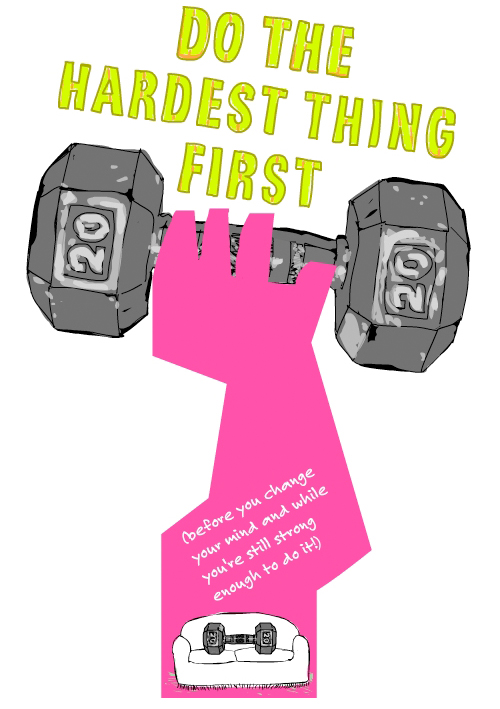 do the hardest thing first  illustration by Franke James