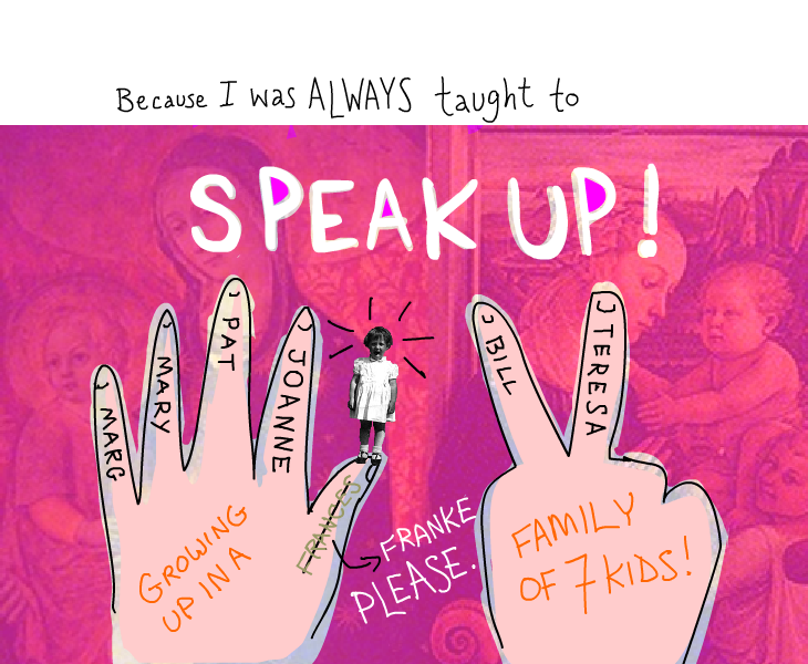 taught to speak up by Franke James