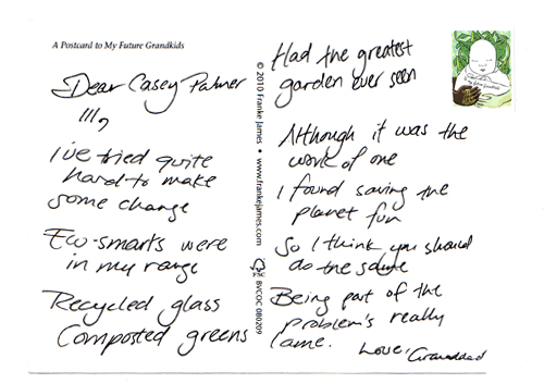 Casey Palmer's postcard at the Green Conscience Games, Government of Ontario in Toronto, Ontario October 22, 2010