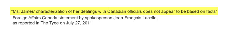 Not based on facts statement by Jean-François Lacelle, Foreign Affairs Canada spokesman, as reported in The Tyee on July 27, 2011
