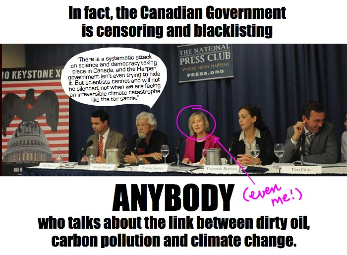 David Suzuki said there is a systematic attack  on science and democracy taking place in Canada, and the Harper government isn't even trying to hide it. But scientists cannot and will not be silenced, not when we are facing an irreversible climate catastrophe like the tar sands